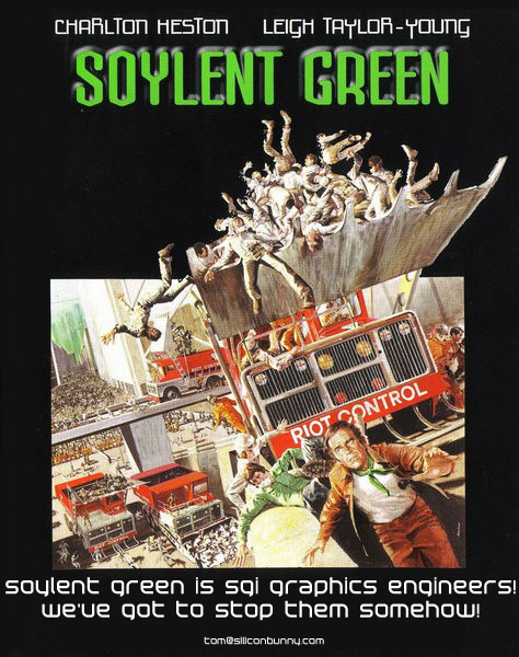 Soylent Green is SGI graphics engineers